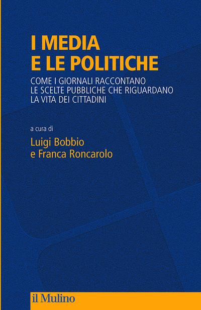 I media e le politiche_Bobbio_Roncarolo