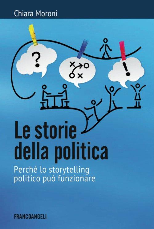 Le storie della politica_Moroni